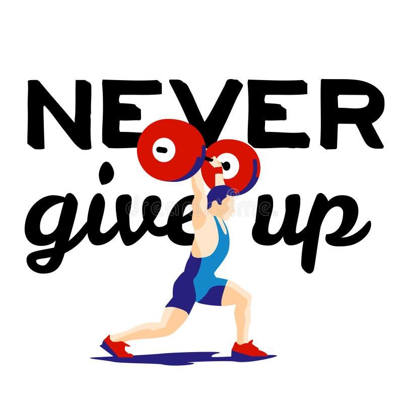 Atleta di sollevamento pesi e slogan motivazionale Non dia mai in su illustrazione di stock