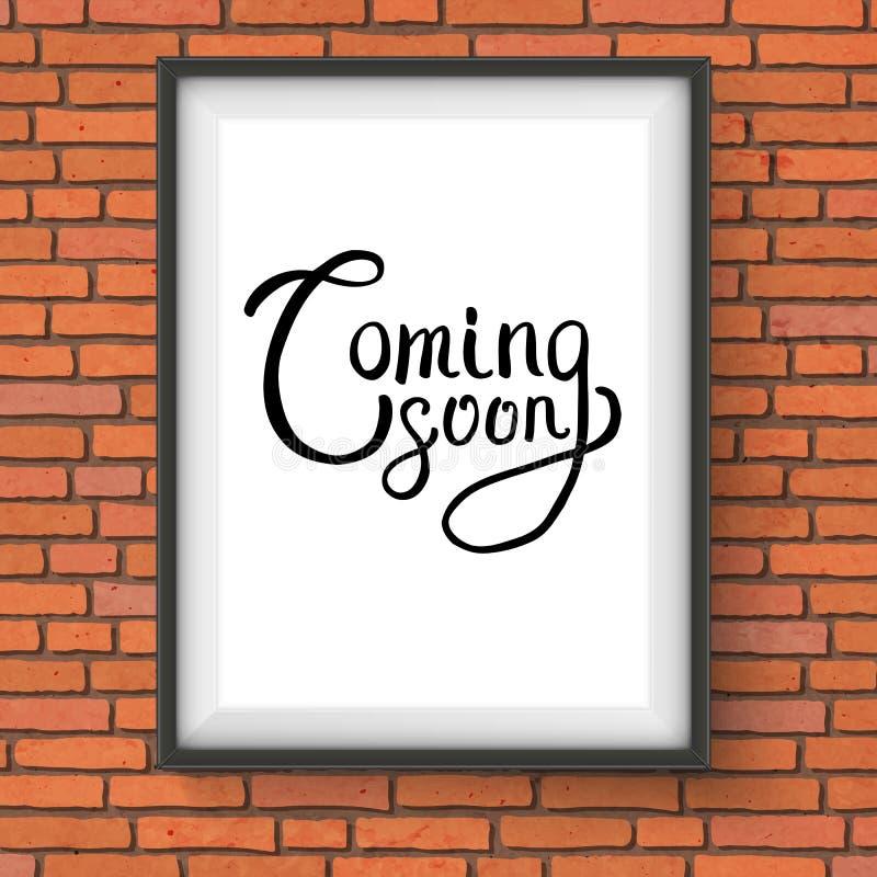 Att komma snart smsar i en ram som hänger på tegelstenväggen stock illustrationer