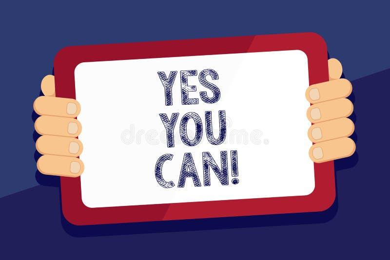 Att skriva anmärkningen som ja visar dig kan Affärsfotoet som ställer ut Positivityuppmuntran, övertalar utmaningförtroende försv stock illustrationer