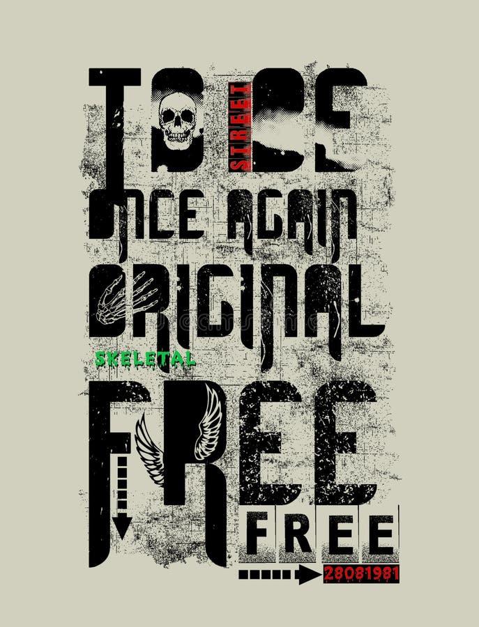 'att vara original- frigör en gång till 'typografi, utslagsplatsskjortadiagram stock illustrationer