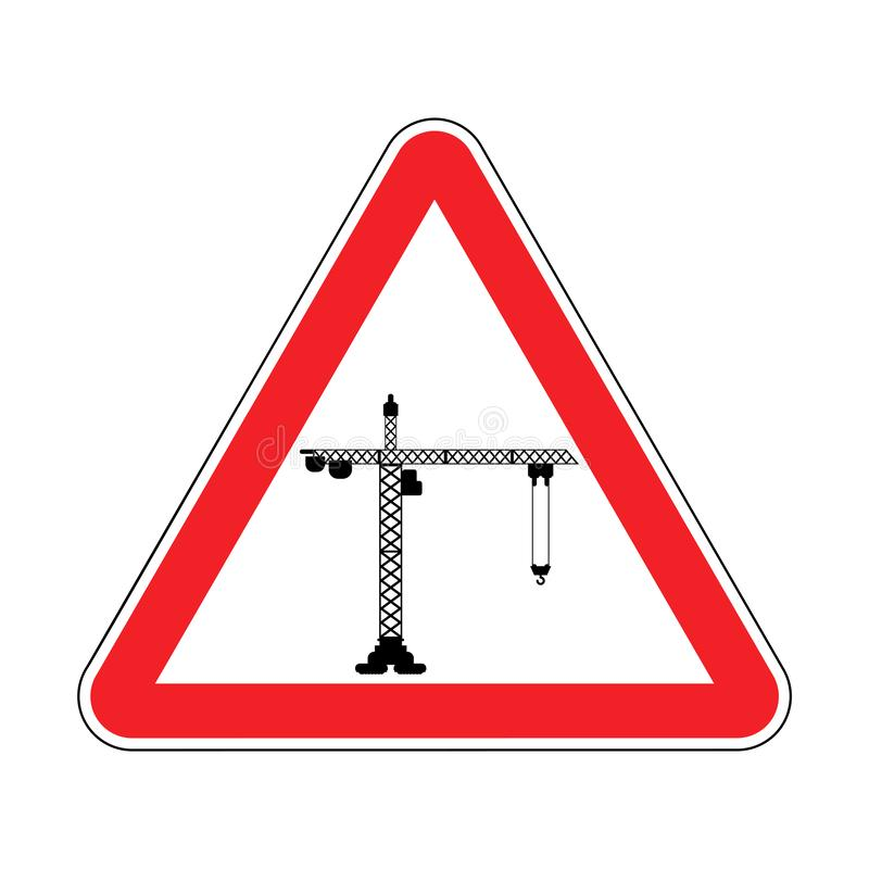 Attention Construction site. Caution development. Red road triangle sign Lifting crane.  vector illustration