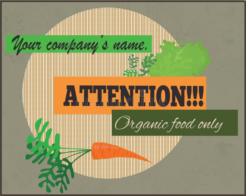 Attention, organic food only sign. royalty free stock image