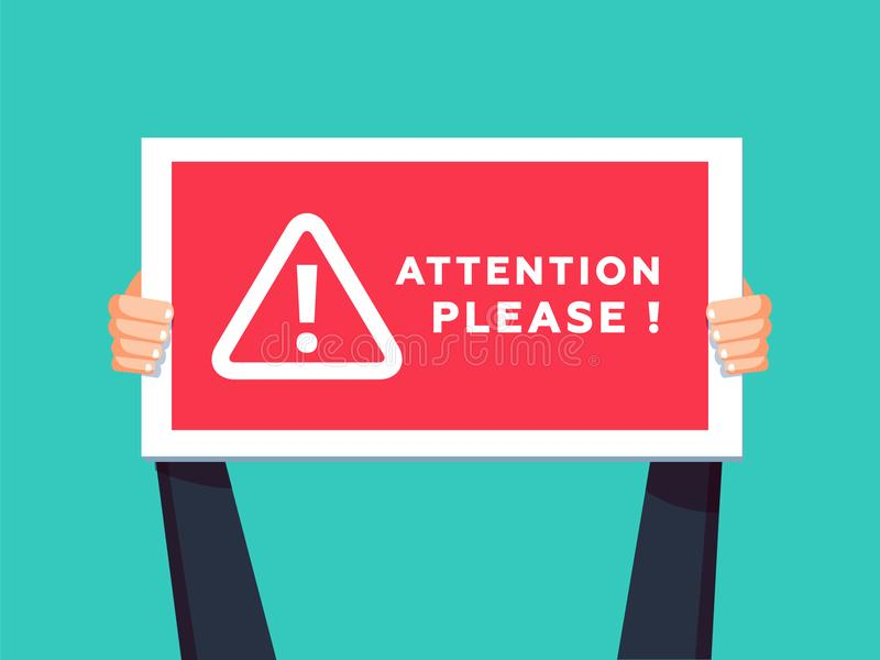 Attention please concept illustration of important announcement. Flat human hands hold caution red sign. royalty free illustration