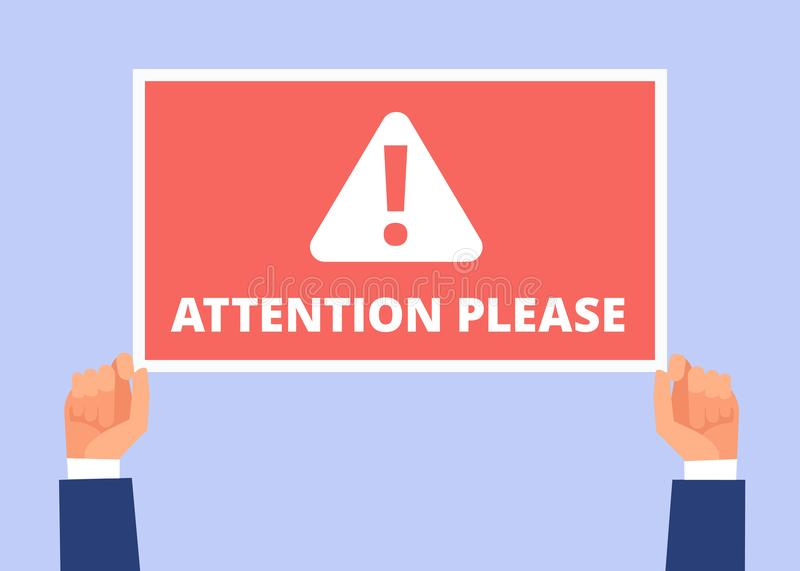 Attention please. Hands hold information banner with important message. Alert announcement, attention vector concept. Illustration of alert message vector illustration