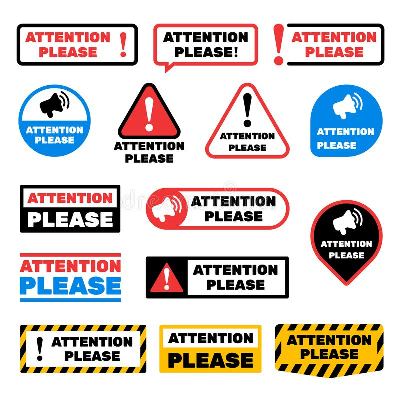 Attention please message vector signs. Alert important information labels. Illustration of important label message, careful and caution exclamation royalty free illustration