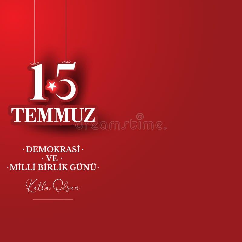 Auch im corel abgehobenen Betrag T?rkischer Feiertag Übersetzung von türkischem: Die Demokratie und der nationale Einheits-Tag vo vektor abbildung