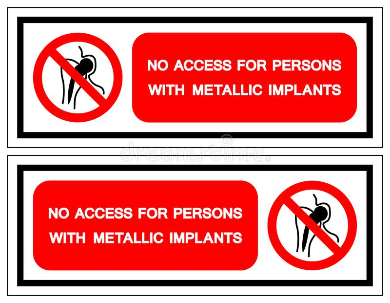 Aucun Access pour des personnes avec le signe métallique de symbole d'implants, illustration de vecteur, isolat sur le label blan illustration de vecteur