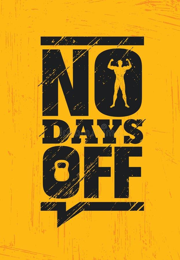Aucun jours de congé Concept de vecteur d'affiche de citation de motivation de séance d'entraînement de muscle de gymnase de form illustration stock