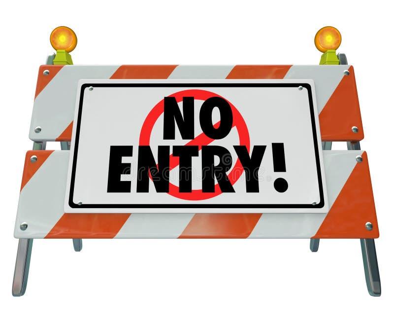 Aucune barrière de signe de construction de routes d'Access de barricade d'entrée illustration libre de droits