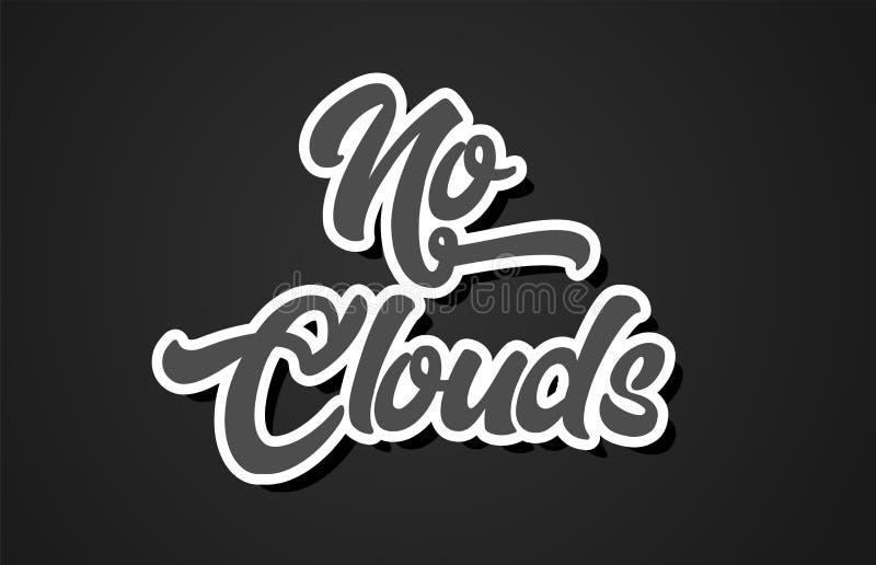 aucune icône de logo de conception de typographie des textes de mot d'écriture de main de nuages illustration libre de droits