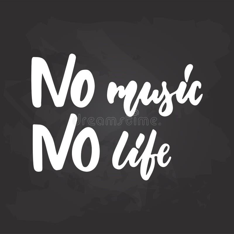 Aucune musique, aucune vie - expression musicale tirée par la main de lettrage d'isolement sur le fond noir de tableau Craie de b illustration stock