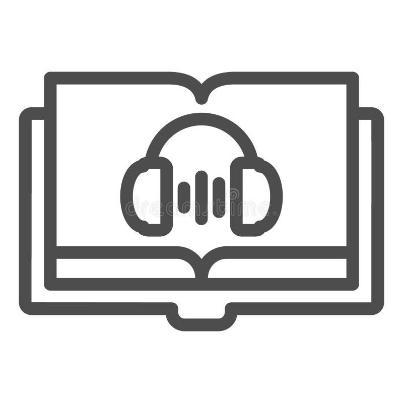 Audio ksi??ki linii ikona Audio przewdonika wektorowa ilustracja odizolowywająca na bielu Hełmofony i książka konturu stylu proje royalty ilustracja