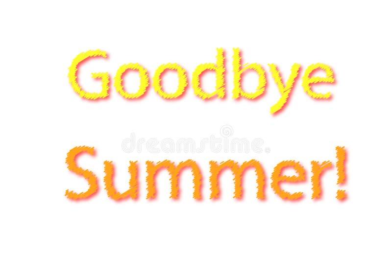 Auf Wiedersehen schreiben Sommer die Illustration, die in einen weißen Hintergrund lokalisiert wird vektor abbildung