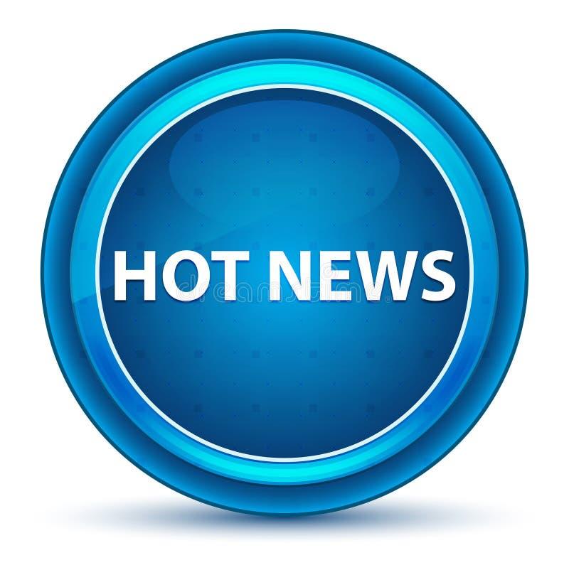 Augapfel-blauer runder Knopf der aktuellen Nachrichten vektor abbildung