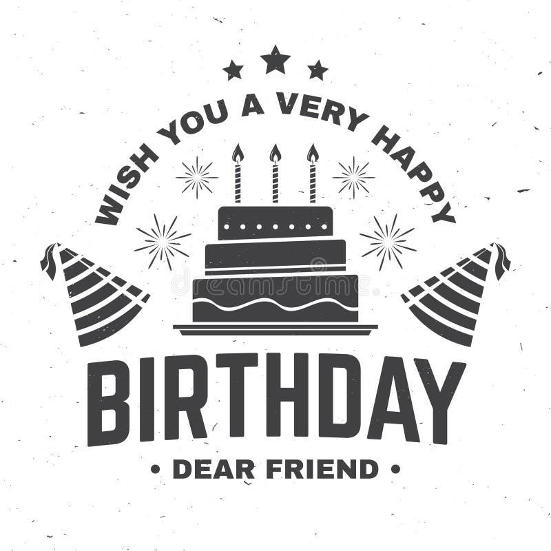 Augurigli un caro amico di compleanno molto buon Distintivo, carta, con il cappello di compleanno, il fuoco d'artificio ed il dol illustrazione vettoriale