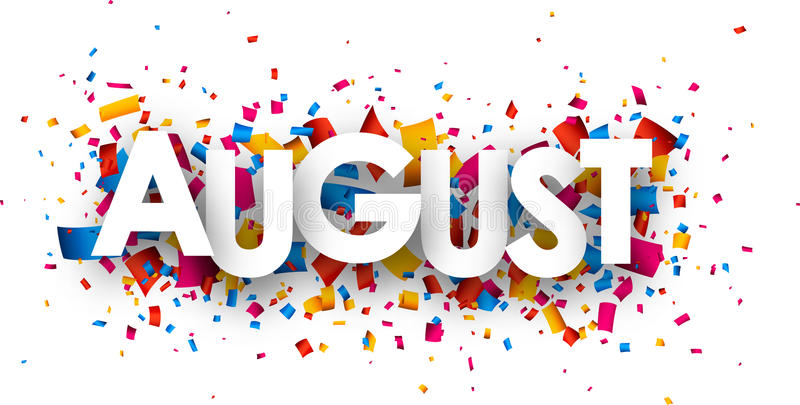 August sign. August sign with colour confetti. Vector paper illustration royalty free illustration