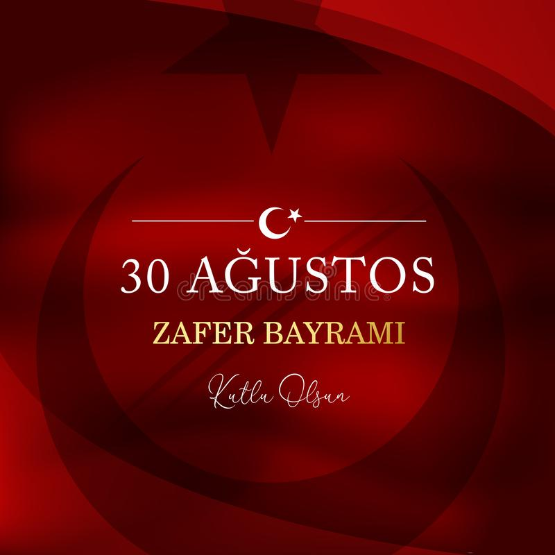 30. August zafer bayrami Victory Day Turkey ?bersetzung: Am 30. August Feier des Sieges und der Nationaltag in der T?rkei t?rkisc lizenzfreie abbildung
