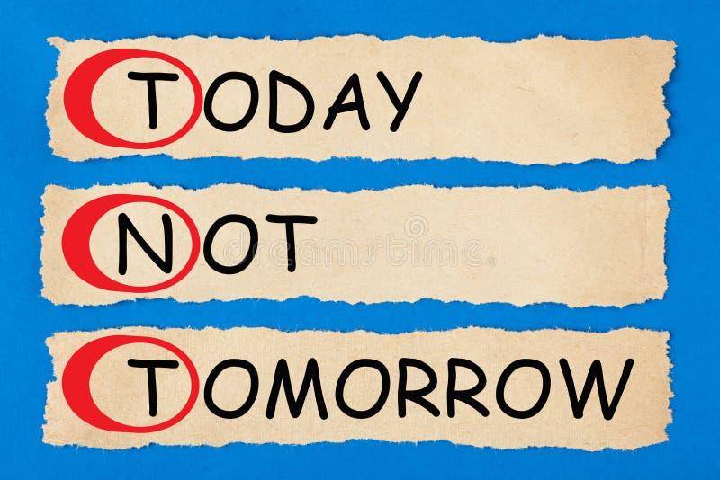 Aujourd'hui pas demain TNT image stock