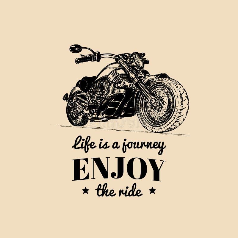 Ausführliche kundenspezifische Motorradillustration der Weinlese Das Leben ist eine Reise, genießen das Fahrplakat Gezeichneter Z vektor abbildung