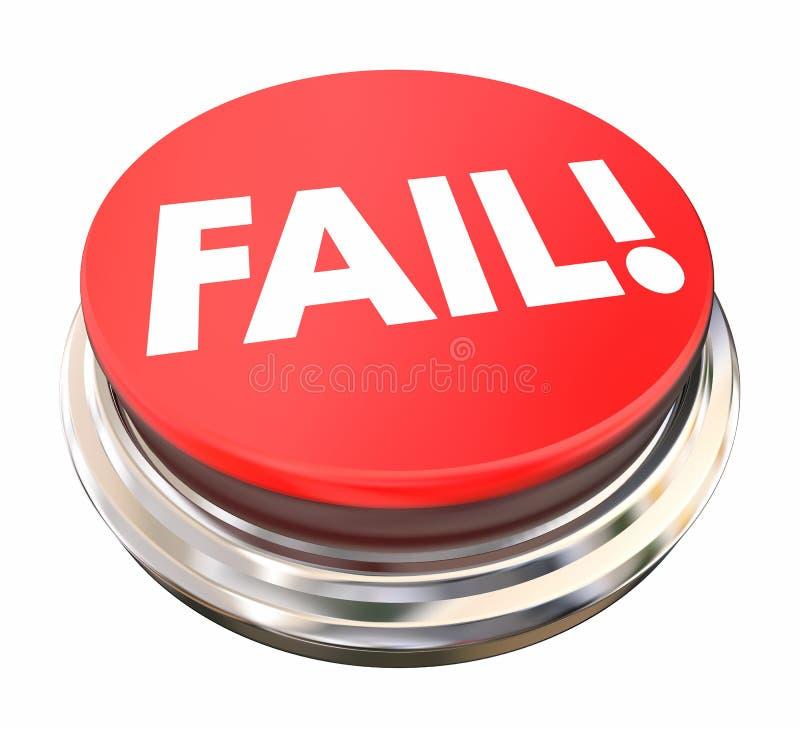 Ausfallungs-roter Knopf-Presse-Licht-Ablehnungs-Ausfall stock abbildung