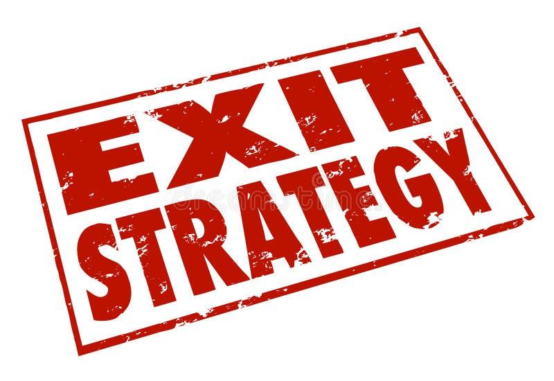 Ausstiegsstrategie-Wort-Stempel-Entweichen-Ausweg-Plan lizenzfreie abbildung