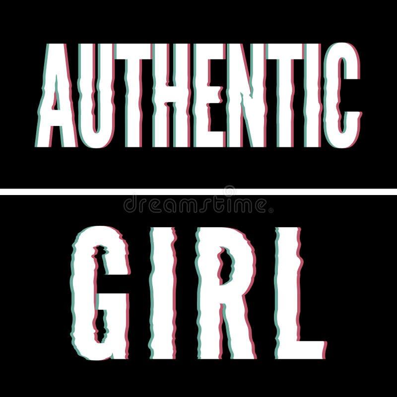 Autentisk flickaslogan, Holographic och tekniskt feltypografi, utslagsplatsskjortadiagram, utskrivaven design royaltyfri illustrationer