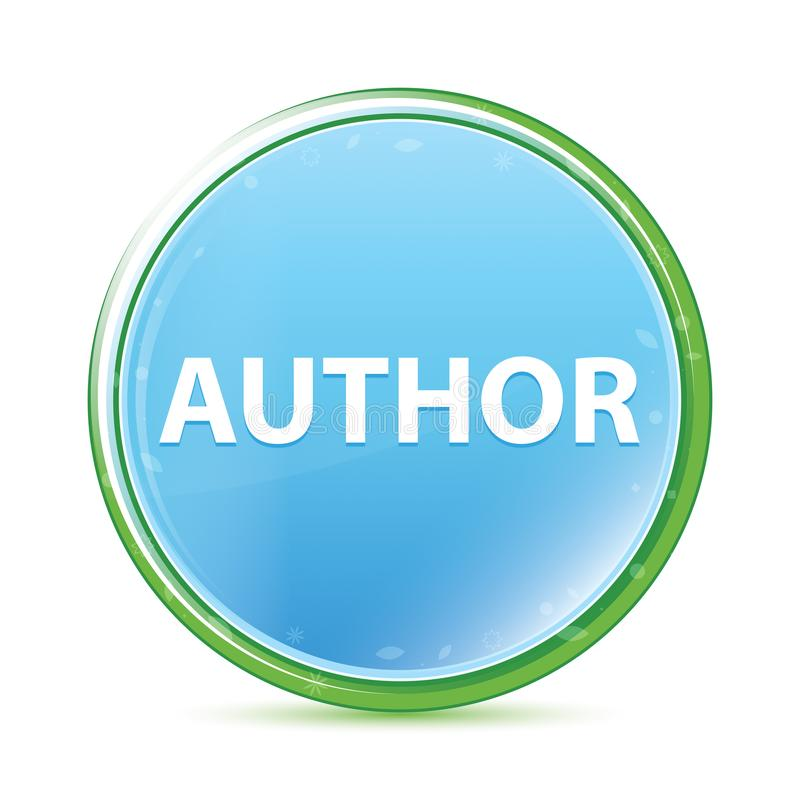 Author natural aqua cyan blue round button. Author Isolated on natural aqua cyan blue round button vector illustration