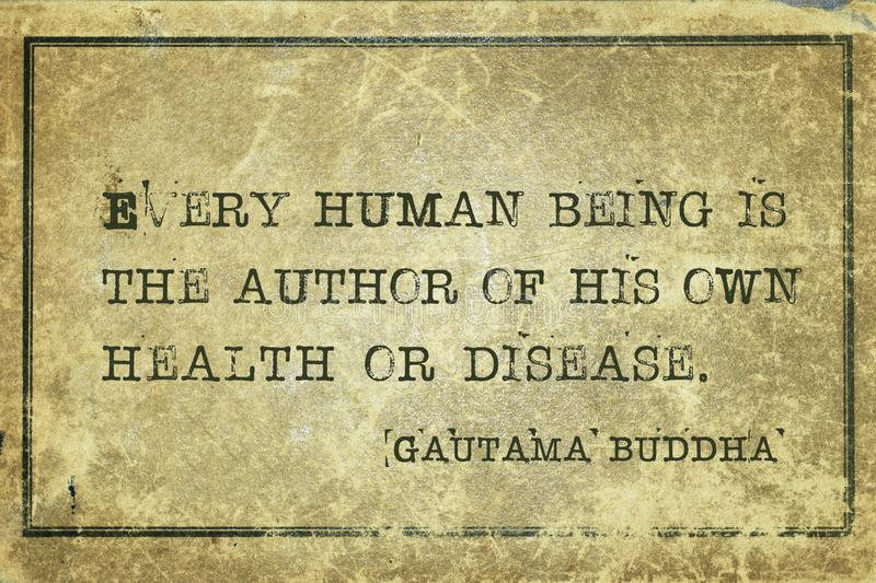 Author of own Buddha. Every human being is the author of his own health or disease - famous quote of Gautama Buddha printed on grunge vintage cardboard vector illustration