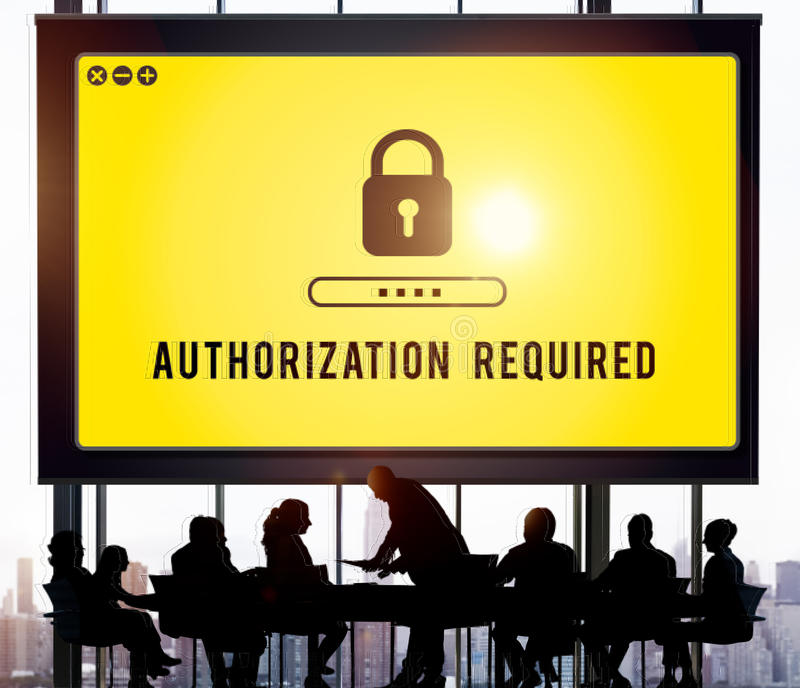 Authorization Privacy Permit Requirement Secure Concept. Authorization Privacy Requirement Secure Concept royalty free stock photos