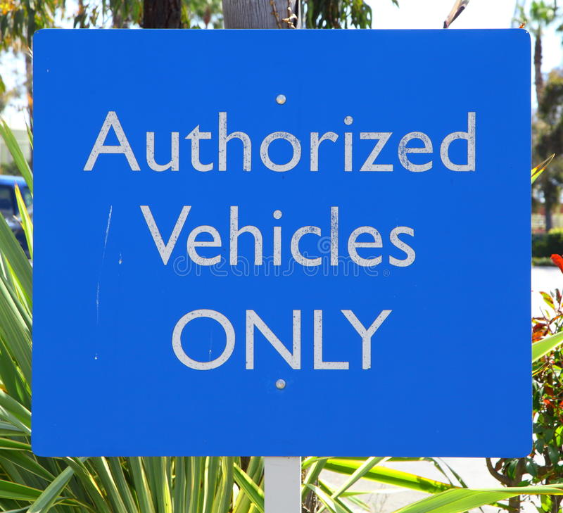Download Authorized Vehicles Sign stock photo. Image of maritime - 25114214