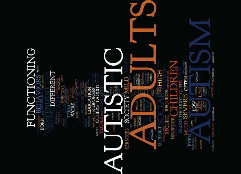 Autism In Adults Not Discussed Quite As Much Word Cloud Concept. Autism In Adults Not Discussed Quite As Much Text Background Word Cloud Concept stock illustration