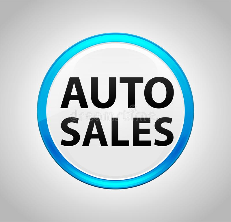 Auto Sales Round Blue Push Button royalty free illustration