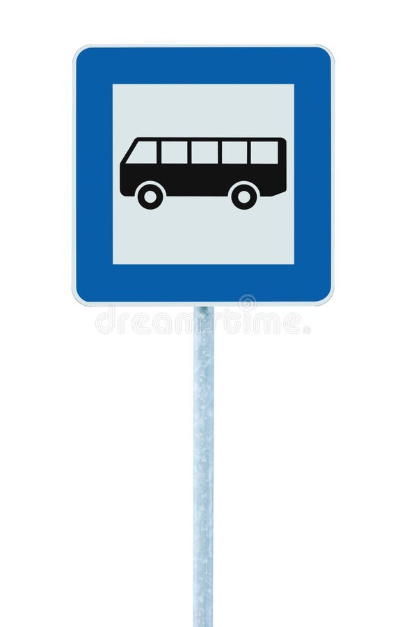 Autobusowej przerwy drogowy znak na poczta słupie, pobocze ruchu drogowego signage, ampuła wyszczególniał błękit ramę, odosobnion obraz royalty free
