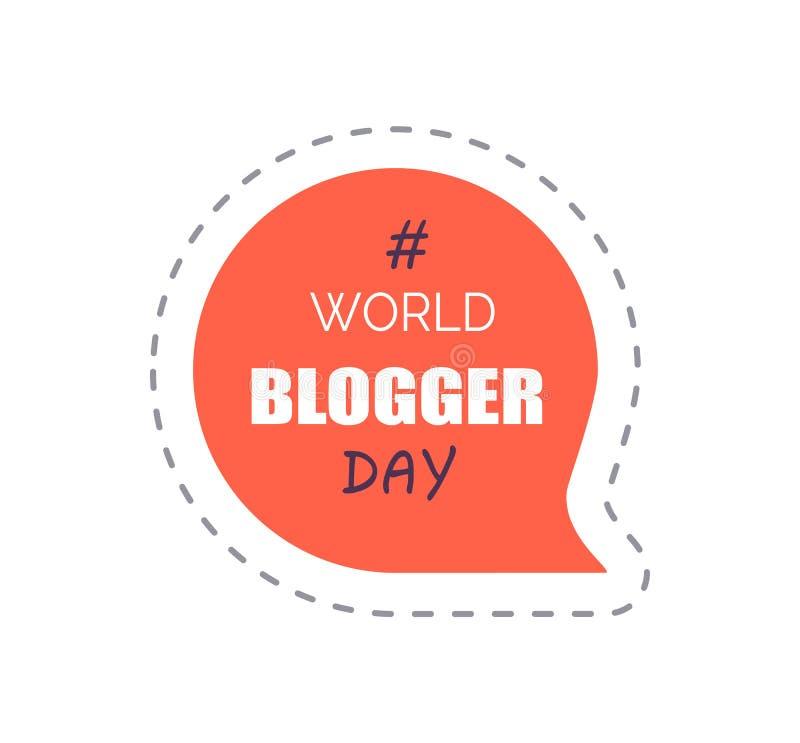 Autocollant de jour de Blogger du monde avec le vecteur de Hashtag illustration stock