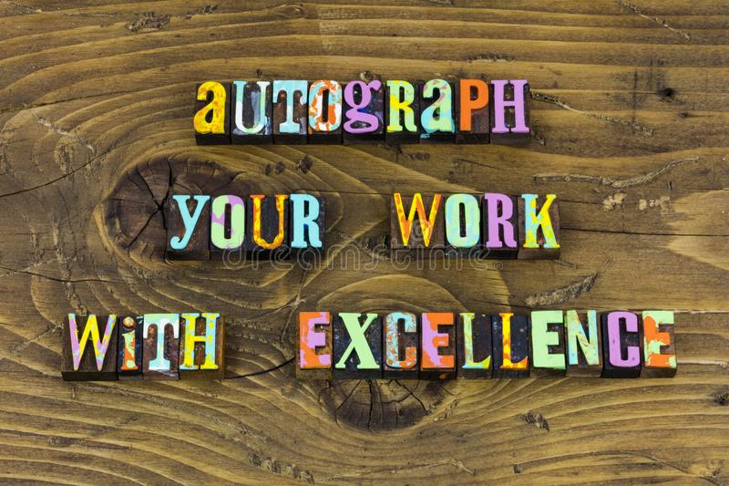 Autograph work pride leadership success letterpress royalty free stock photo