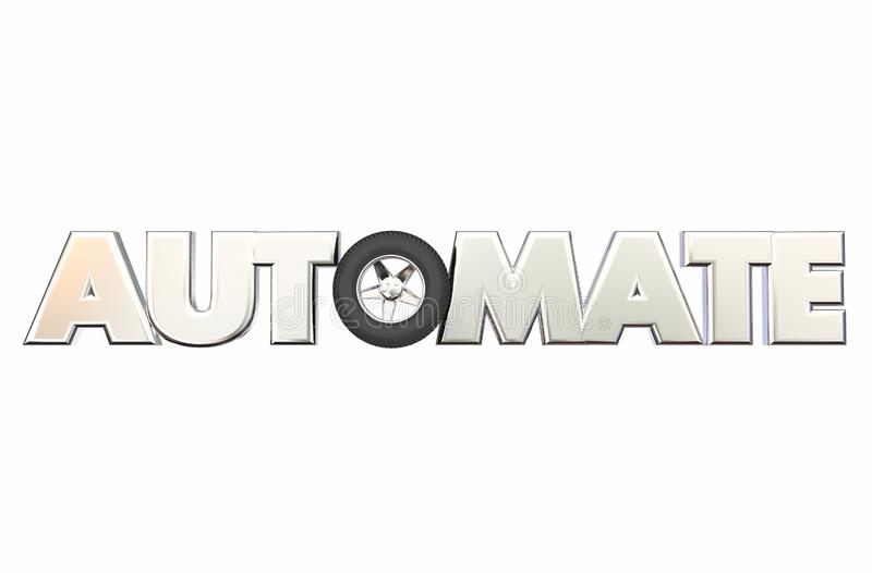 Automate Car Wheel Rolling Tire Automation Word. 3d Illustration stock illustration