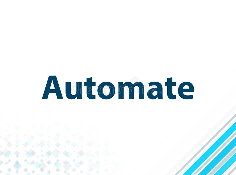 Automate Modern Flat Design Blue Abstract Background. Automate Isolated on Modern Flat Design Blue Abstract Background stock illustration