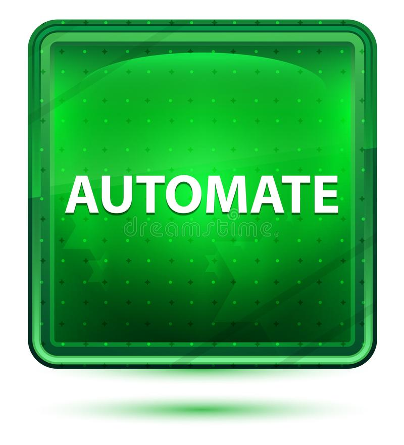 Automate Neon Light Green Square Button. Automate Isolated on Neon Light Green Square Button vector illustration