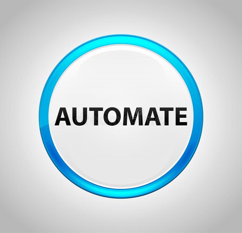 Automate Round Blue Push Button vector illustration