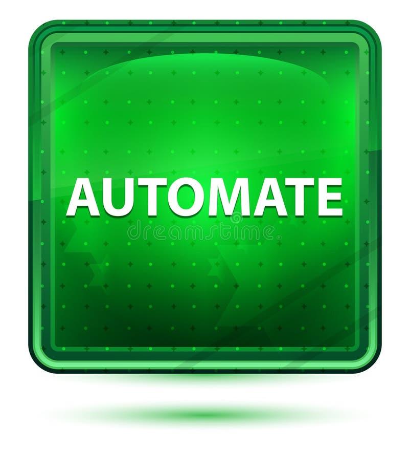 Automatice el botón cuadrado verde claro de neón ilustración del vector