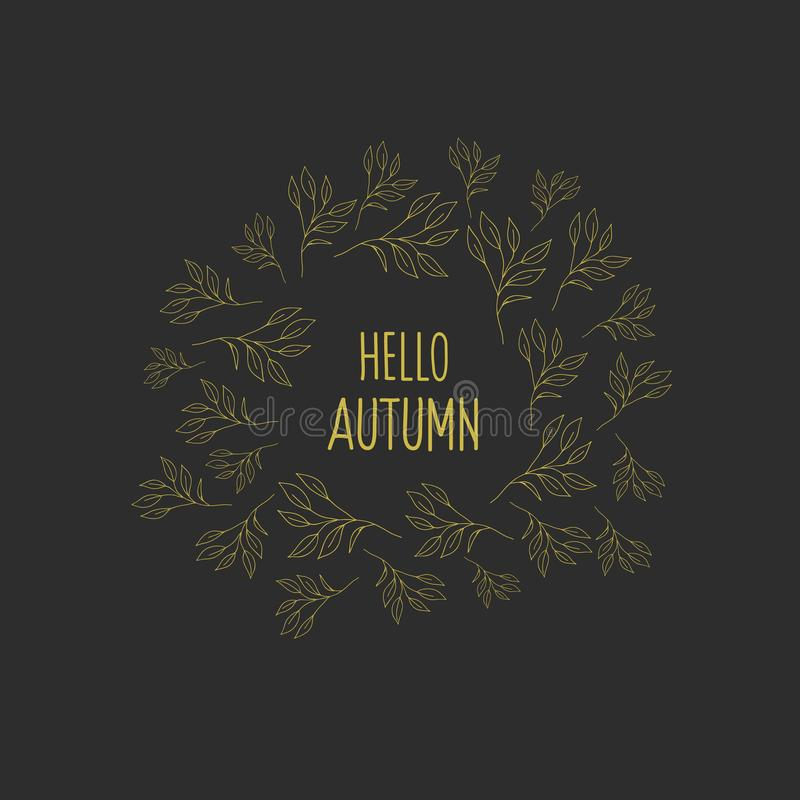 Autumn frame with gold flowers on black background. Vector illustration in the doodle style. Inscription hello autumn vector illustration