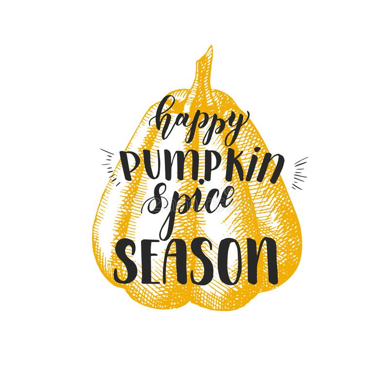 Free Autumn Lettering Calligraphy Phrase -Happy Pumpkin Spice Season. Hand Made Motivation Quote. Hand Drawn Stock Images - 194042014