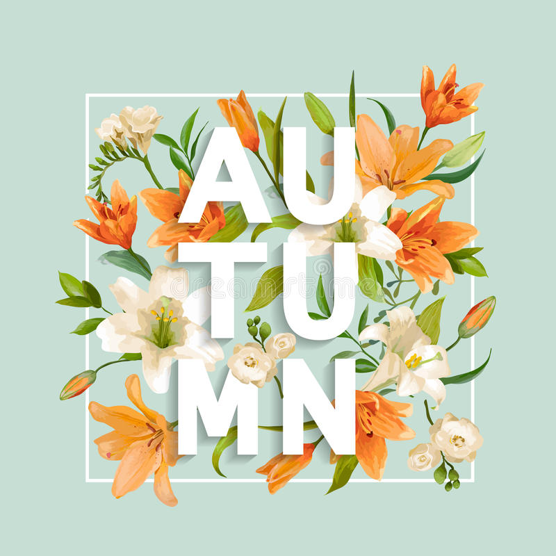 Autumn Lily Flowers Background. Autumn Floral Design royalty free illustration