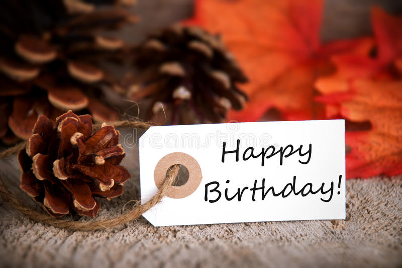 Autumn Tag with Happy Birthday. On it royalty free stock image