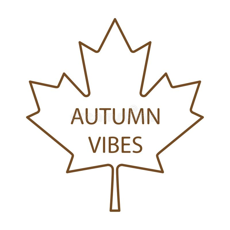 Autumn vibes written on maple leaf vector royalty free illustration