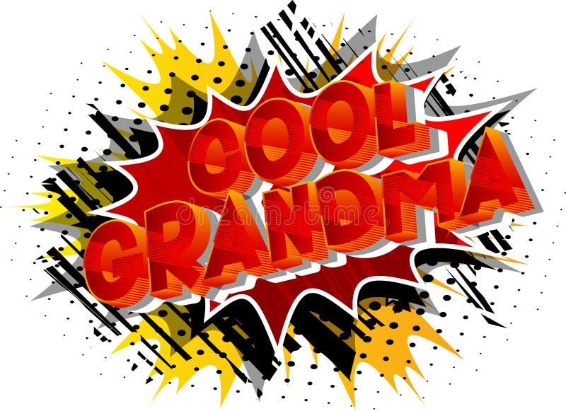 Avó fresca - palavras do estilo da banda desenhada ilustração do vetor
