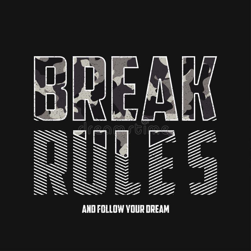 Avbrottsregler - slogantypografi med kamouflagetextur Militär t-skjorta design Moderiktigt dräkttryck i arméstil vektor stock illustrationer