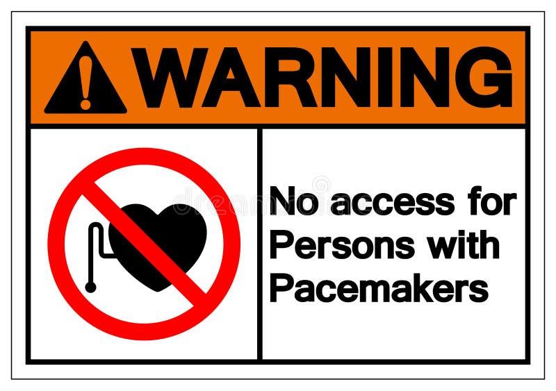 Avertissement d'aucun Access pour des personnes avec le signe de symbole de stimulateur, illustration de vecteur, isolat sur le l illustration stock