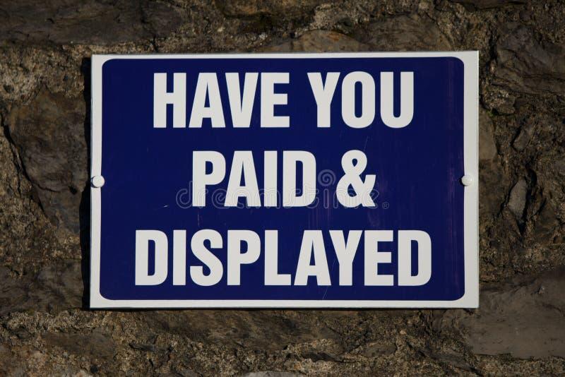 Avez-vous payé et affiché ? photographie stock libre de droits