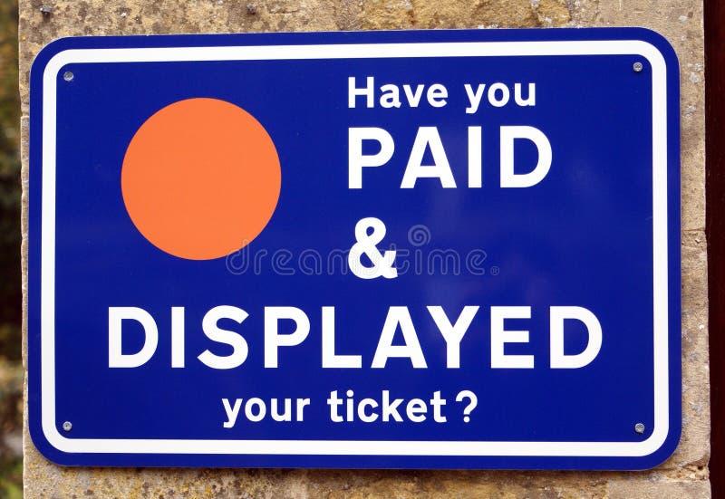 Avez-vous payé et avez-vous montré votre billet ? signe photo stock